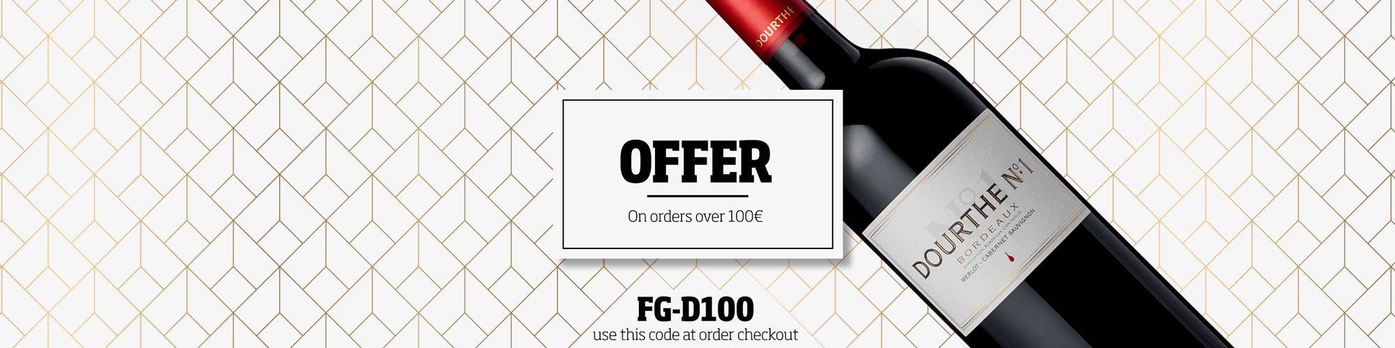 Offer of a bottle of Dourthe Nº1 wine for purchases over €100. Don't miss this opportunity!